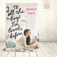 To all the boys I've loved before  | Reading Quiz - Quizizz