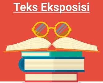 Teks Eksposisi   Education - Quizizz