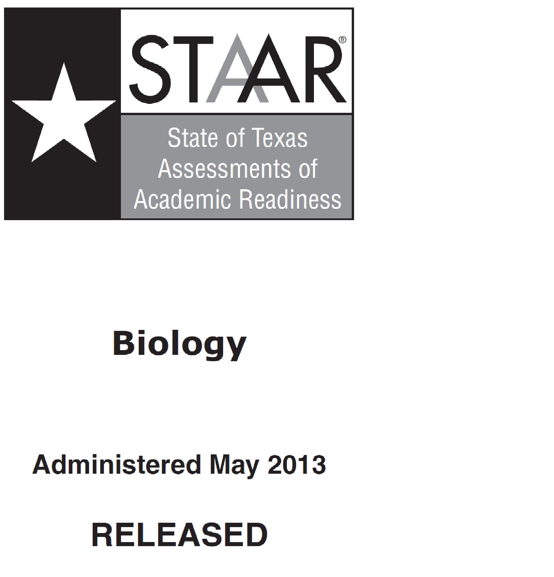 STAAR EOC 2013 Biology (FULL) | Biology Quiz - Quizizz